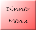 Click for Dinner menu